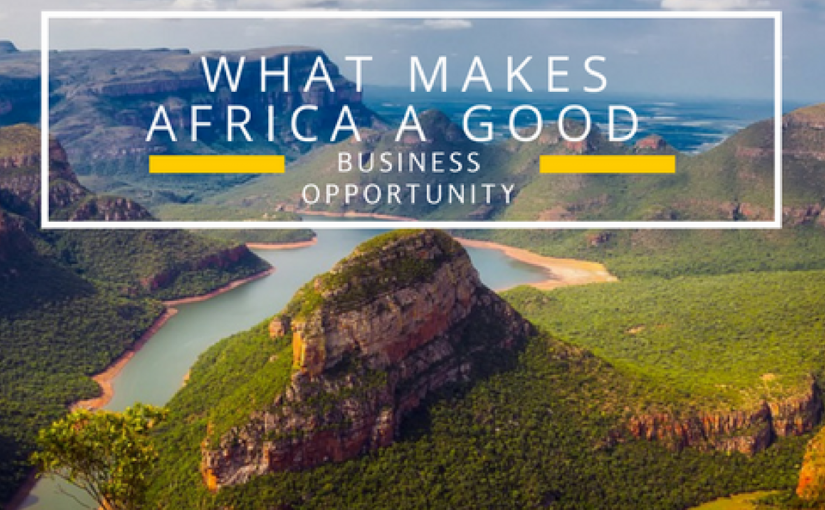 What makes Africa a good business opportunity